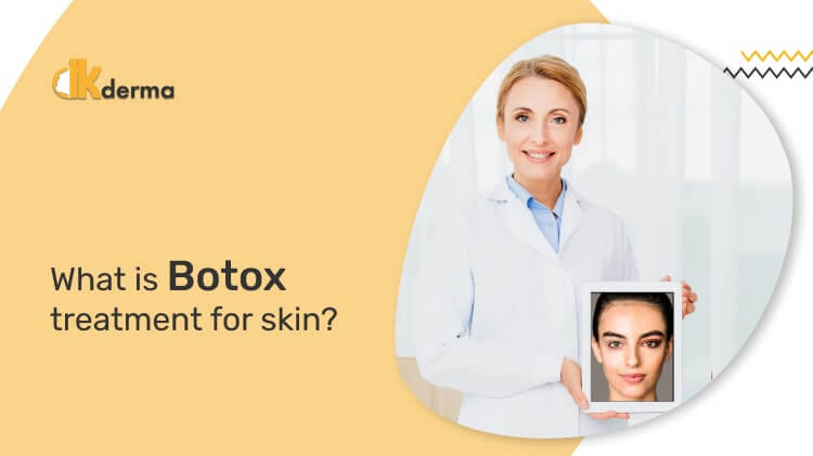 What is Botox treatment for skin?
